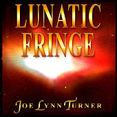 Lunatic Fringe by Joe Lynn Turner