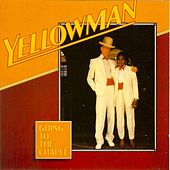 Going to the Chapel by Yellowman
