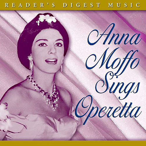 Reader's Digest Music: Anna Moffo Sings Operetta by Various Artists
