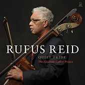 Quiet Pride: The Elizabeth Catlett Project by Rufus Reid