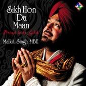 Sikh Hon Da Maan by Malkit Singh