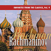 Favorites from the Classics, Vol. 9: Rachmaninov's Greatest Hits by Various Artists
