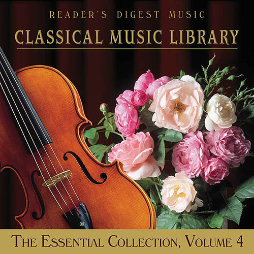 Classical Music Library, The Essential Collection, Vol. 4 by Various Artists