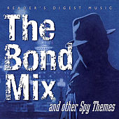 Reader's Digest Music: The Bond Mix and Other Spy Movie Themes by Various Artists