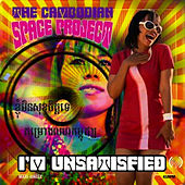 I'm Unsatisfied EP by The Cambodian Space Project