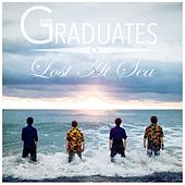 Lost At Sea by The Graduates