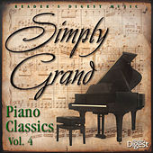 Simply Grand: Piano Classics, Vol. 4 by Various Artists