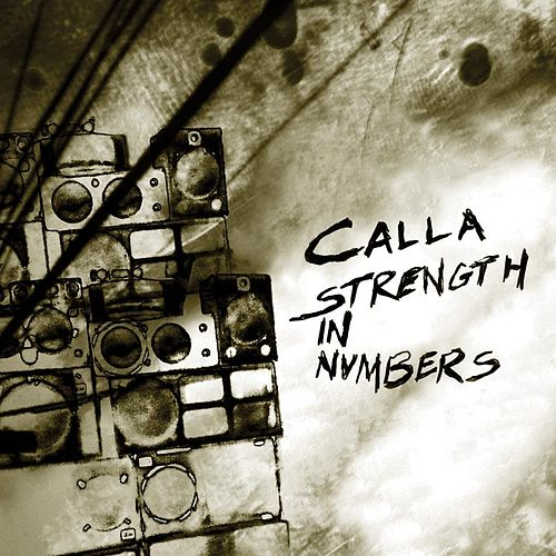 Strength In Numbers by Calla