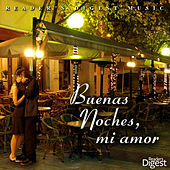 Reader's Digest Music: Buenas Noches, Mi Amor by Various Artists