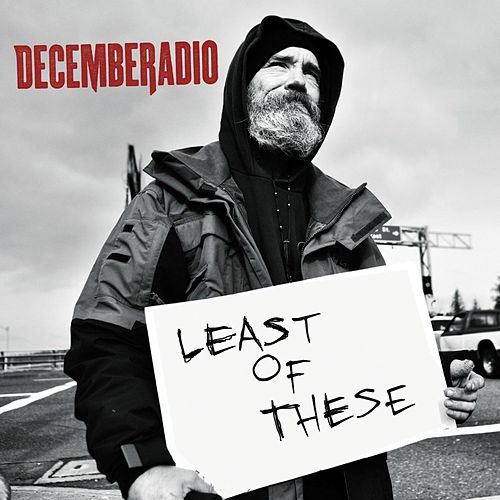 Least Of These by DecembeRadio