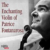 The Enchanting Violin of Patrice Fontanarosa by Douglas Gamley