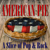 Reader's Digest Music: American Pie - A Slice of Pop & Rock by Various Artists