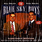 Classic Country Remastered: New York City - Atlanta, GA - Nashville, TN 1947-1950 (CD E) von Blue Sky Boys