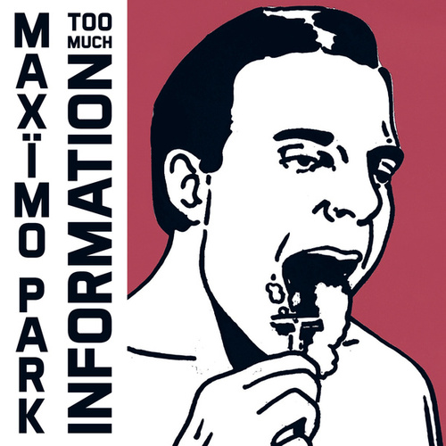 Too Much Information von Maximo Park