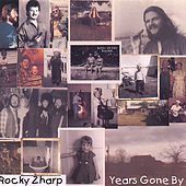 Years Gone By by Rocky Zharp