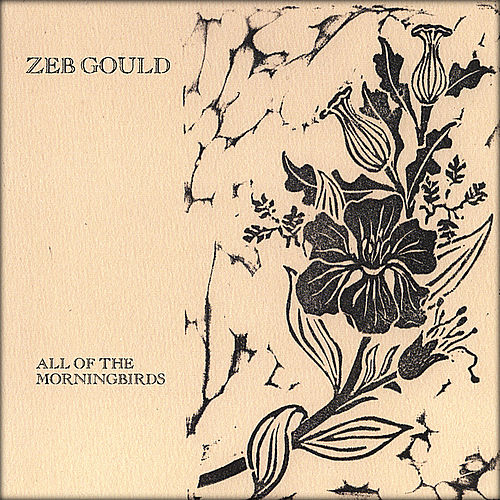 All Of the Morningbirds by Zeb Gould