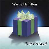 The Present by Wayne Hamilton