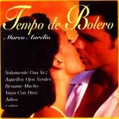 Tempo De Bolero by Marco Aurélio