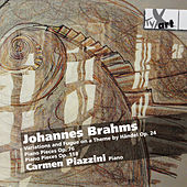 Brahms: Piano Works by Carmen Piazzini