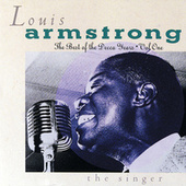 The Best Of The Decca Years Vol. 1: The Singer by Louis Armstrong