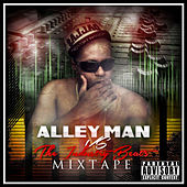 Alley Man vs the Industry Beat's Mixtape by Alley Man