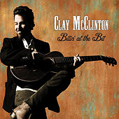 Bitin' at the Bit by Clay McClinton