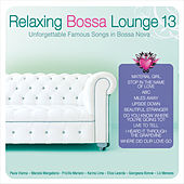 Relaxing Bossa Lounge 13 by Various Artists
