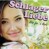 Schlager Liebe - Hits für's Herz by Various Artists