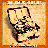 Lost and Found by Bad News Reunion