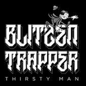 Thirsty Man von Blitzen Trapper