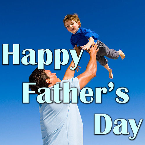 Happy Father's Day by Various Artists
