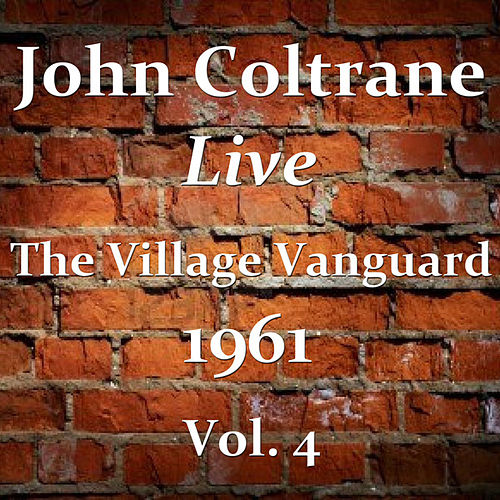 The Village Vanguard 1961, Vol. 4 (Live) by John Coltrane