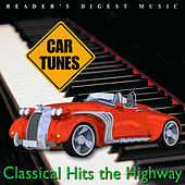 Reader's Digest Music: CAR TUNES: Classical Hits the Highway by Various Artists
