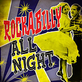 Rockabilly All Night von Various Artists