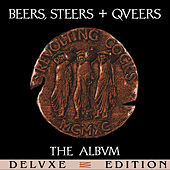 Beers, Steers + Queers (Deluxe Edition) by Revolting Cocks