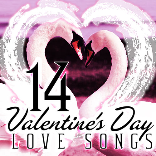 14 Valentine's Day Love Songs by Various Artists