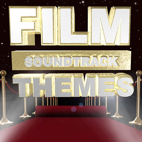 Film Soundtrack Themes by Various Artists