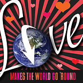 Love Makes the World Go 'Round by Various Artists