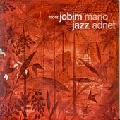More Jobim Jazz by Mario Adnet