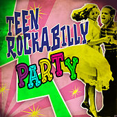 Teen Rockabilly Party by Various Artists