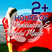 2+ Hours of Meditation & Peaceful Music by New Age Music