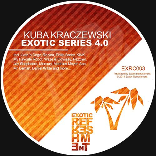 Exotic Series 4.0 (Mixed By Kuba Kraczewski) by Various Artists