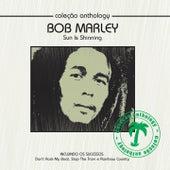 Coleção Anthology - Sun Is Shinning by Bob Marley