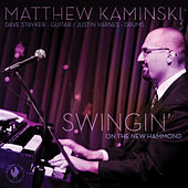 Swingin' on the New Hammond by Matthew Kaminski