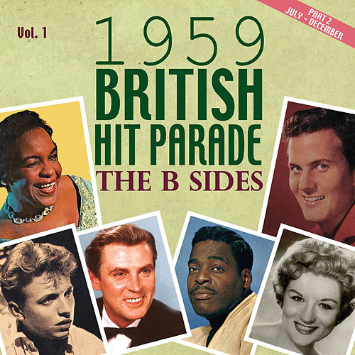 The 1959 British Hit Parade the B Sides, Pt. 2, Vol. 1 by Various Artists