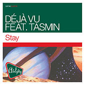 Almighty Presents: Stay by Déjà Vu