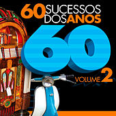 60 Sucessos dos Anos 60 - Vol. 2 by Various Artists