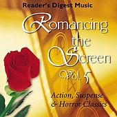 Reader's Digest Music: Romancing the Screen, Vol. 5: Action, Suspense & Horror Classics by Various Artists