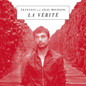 La Vérité by Francois And The Atlas Mountains