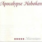 Microstars by Apocalypse Hoboken